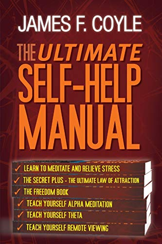 Ultimate Self-Help Manual: James F. Coyle