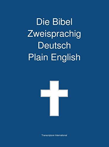 9781922217448: Die Bibel Zweisprachig, Deutsch - Plain English (German Edition)