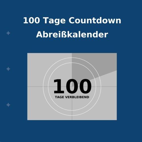 9781922217554: 100 Tage Countdown Abreißkalender (German Edition)