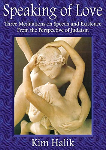 9781922229663: Speaking of Love: Three mediations on speech and existence from the perspective of Judaism