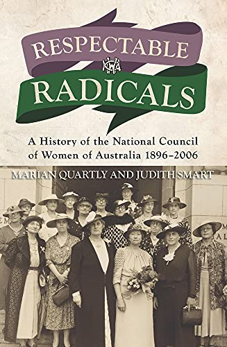Respectable Radicals (History): Marian Quartly