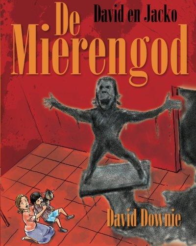 David En Jacko: de Mierengod (Dutch Edition): David Downie