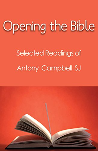 9781922239815: Opening the Bible: Selected Writings of Antony Campbell SJ