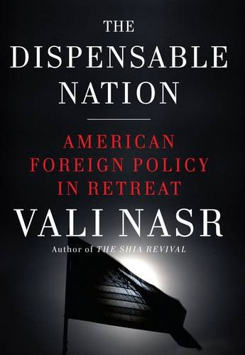 9781922247070: The Dispensable Nation: American foreign policy in retreat