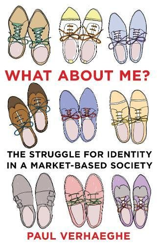 9781922247377: What about Me?: the struggle for identity in a market-based society