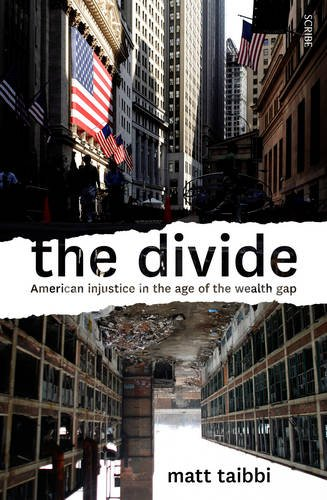 9781922247469: The Divide: American Injustice in the Age of the Wealth Gap