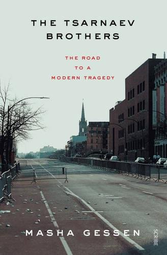 9781922247506: The Tsarnaev Brothers: the road to a modern tragedy