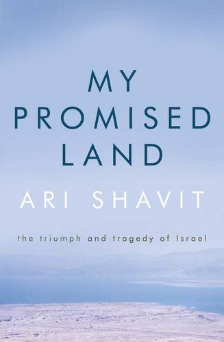 9781922247544: My Promised Land: The Triumph and Tragedy of Israel