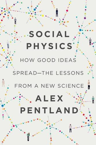 9781922247551: Social Physics: How Good Ideas Spread - The Lessons from a New Science