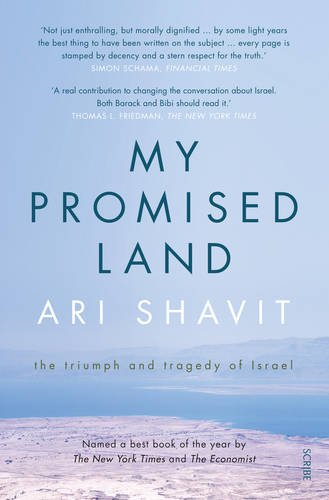 9781922247827: My Promised Land: The Triumph and Tragedy of Israel