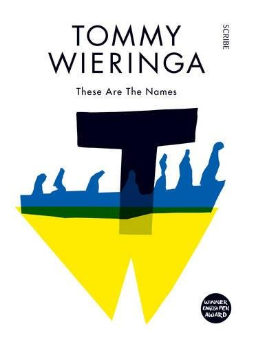 These are the Names: Tommy Wieringa