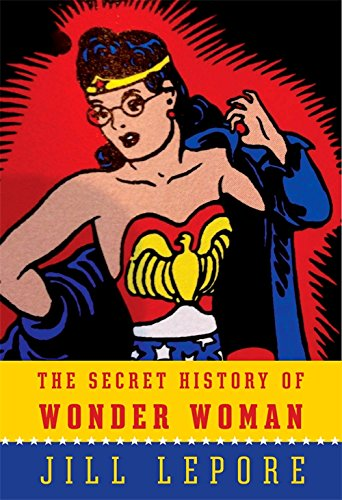 9781922247889: The Secret History of Wonder Woman
