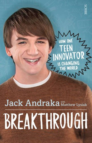 9781922247926: Breakthrough: How One Teen Innovator is Changing the World