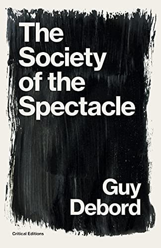 9781922491282: The Society of the Spectacle (Critical Editions)