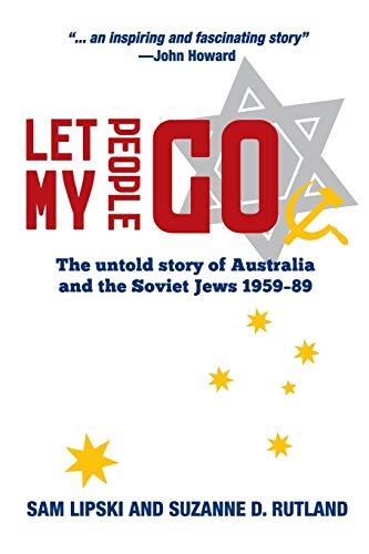 Let My People Go: The untold story: Sam Lipski