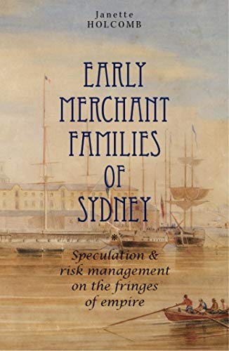 9781925003154: Early Merchant Families of Sydney