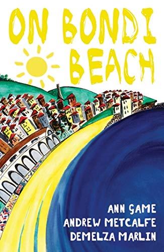 On Bondi Beach: Game, Ann; Metcalfe, Andrew; Marlin, Demelza