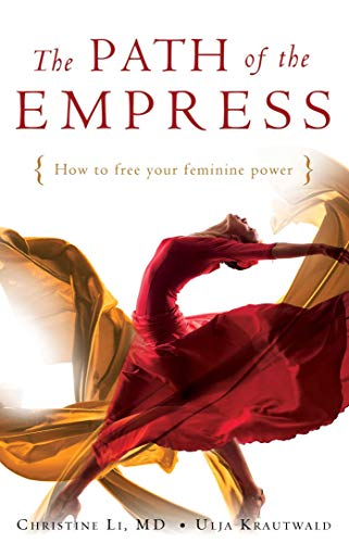 9781925017519: The Path of the Empress: How to Free Your Feminine Power