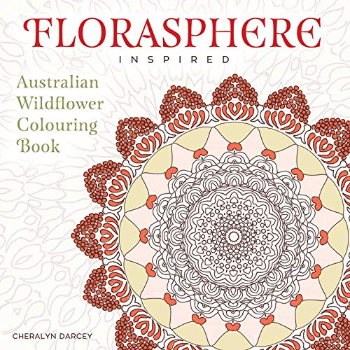 9781925017991: Florasphere Inspired: Australian Wildflower Colouring Book (Florasphere Colouring)