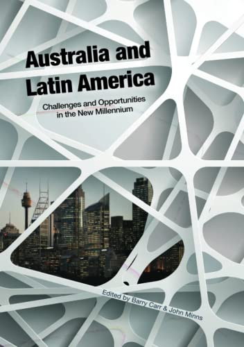 9781925021233: Australia and Latin America: Challenges and Opportunities in the New Millennium