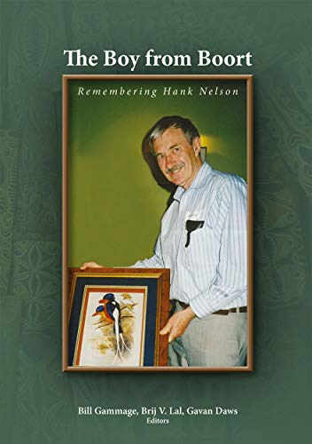 9781925021646: The Boy from Boort: Remembering Hank Nelson