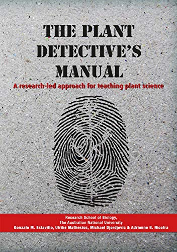 9781925022179: The Plant Detective's Manual: A research-led approach for teaching plant science