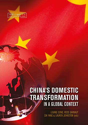 9781925022681: China's Domestic Transformation in a Global Context (China Update Series)