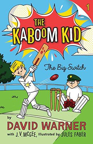The Kaboom Kid: the Big Switch: David Warner,J.V. Mcgee