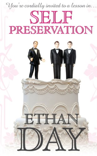 Self Preservation: Ethan Day