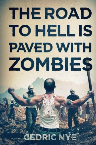 9781925047295: The Road To Hell Is Paved With Zombies (Zombie Fighter Jango) (Volume 1)
