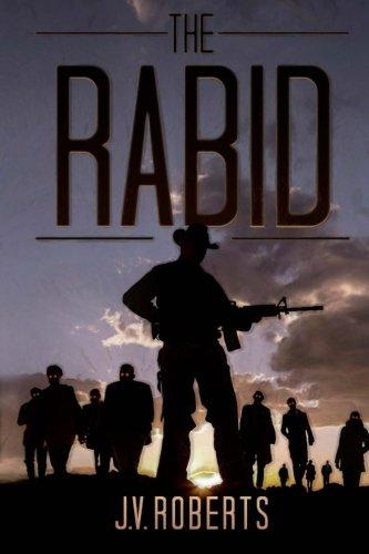 The Rabid: J.V. Roberts