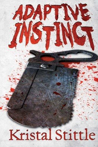Adaptive Instinct (Survival Instinct) (Volume 2): Stittle, Kristal