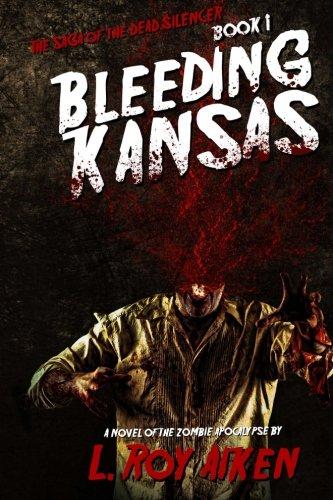 9781925047530: THE SAGA OF THE DEAD SILENCER Book 1: Bleeding Kansas (Volume 1)