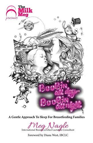 9781925049114: Boobin' All Day Boobin' All Night: A Gentle Approach To Sleep For Breastfeeding Families
