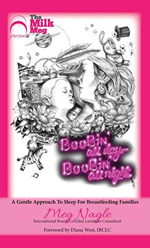 9781925049176: Boobin' All Day Boobin' All Night: A Gentle Approach To Sleep For Breastfeeding Families