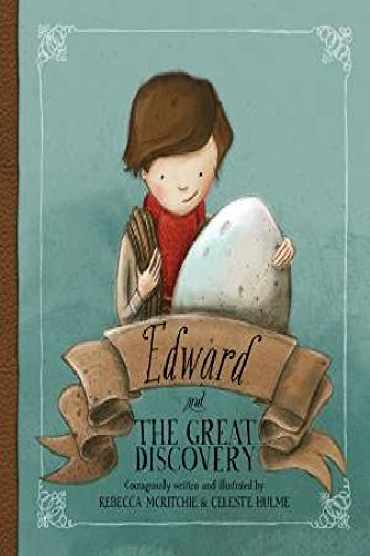 Edward and the Great Discovery (Hardcover): Rebecca McRitchie