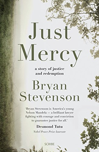 9781925106381: Just Mercy A Story of Justice and Redemption