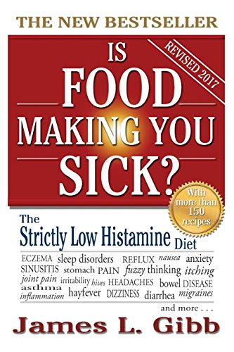 Is Food Making You Sick: James L Gibb