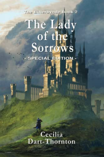 9781925110548: The Lady of the Sorrows - Special Edition: Volume 2 (The Bitterbynde Trilogy)