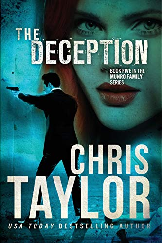The Deception (The Munro Family Series) (Volume 5): Taylor, Chris