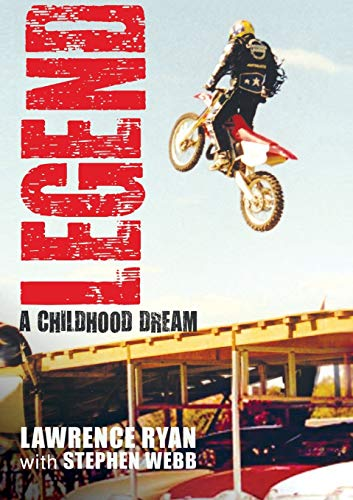 9781925138559: Legend: A Childhood Dream