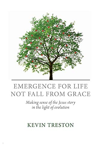 Emergence for Life Not Fall from Grace: Kevin Treston