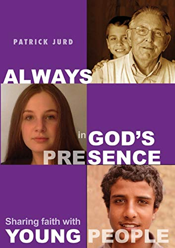 9781925208788: Always in God's Presence: Sharing Faith with Young People