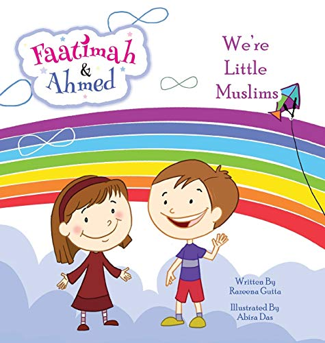9781925209129: Faatimah and Ahmed - We're Little Muslims