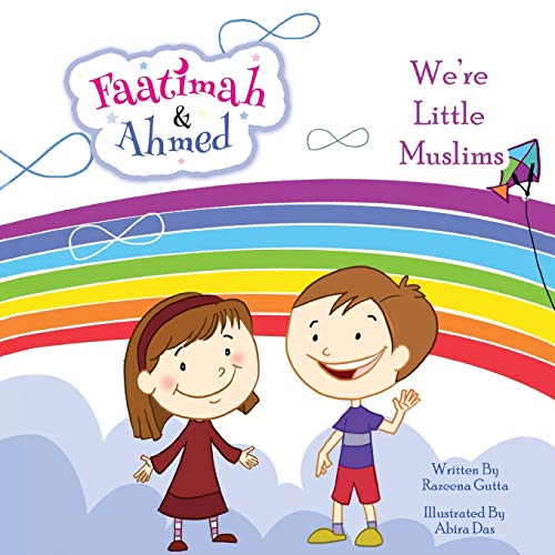 9781925209242: Faatimah and Ahmed - We're Little Muslims