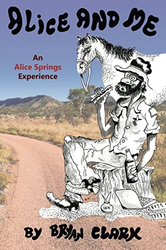 9781925219852: Alice and Me: An Alice Springs Experience
