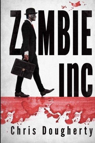 Zombie Inc.: Dougherty, Chris
