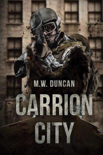 Carrion City: Duncan, M.W.
