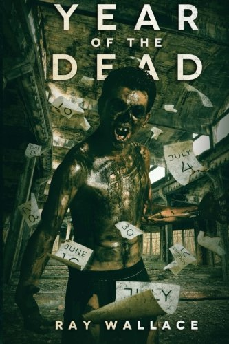 Year Of The Dead (Volume 1): Wallace, Ray