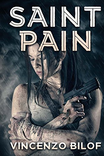 Saint Pain (Zombie Ascension) (Volume 3): Bilof, Vincenzo